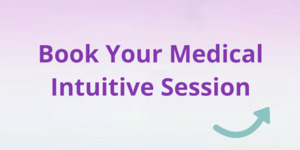 Book your Medical intuitive session